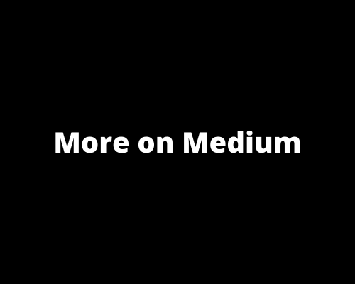 More posts on Medium